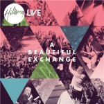 Hillsong_Live-A_Beautiful_Exchange